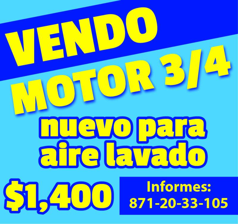 vendo motor 3/4 nuevo para aire lavado, $1,400.00 Informes 871-20-33-105