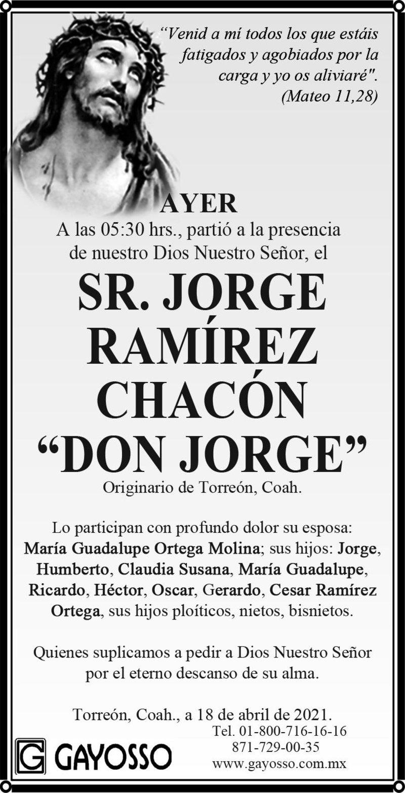 ESQUELA: JORGE RAMÍREZ CHACÓN. Ayer a las 05:30 hrs., falleció el Sr. Jorge Ramírez Chacón. Eterno descanso a su alma.