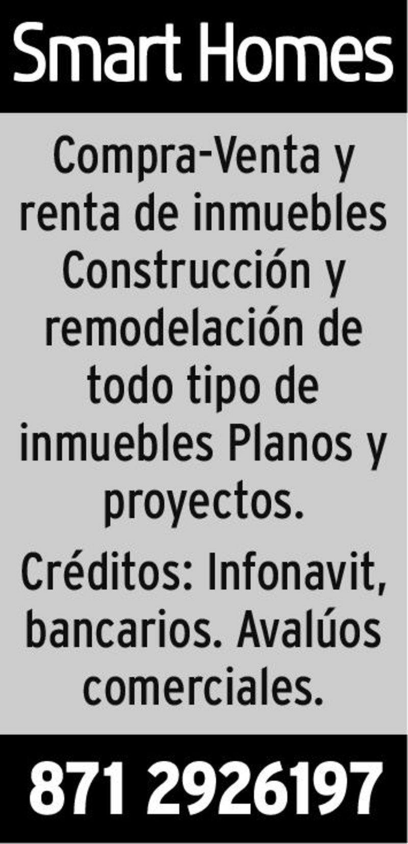 Compra-Venta y renta de inmuebles Constitución y remodelación