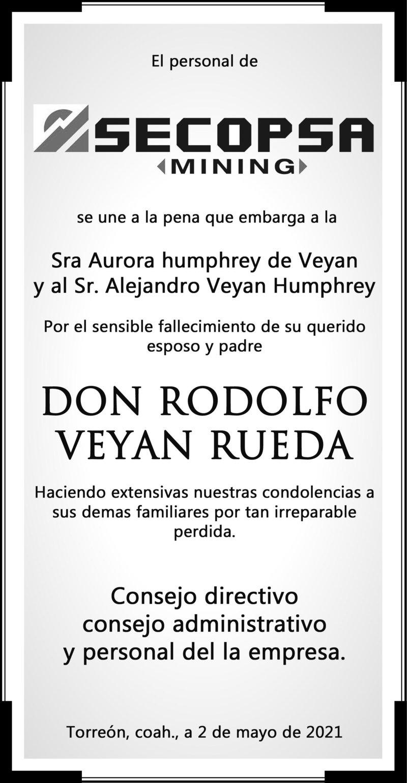 CONDOLENCIA: DON RODOLGO VEYÁN RUEDA. Consejo directivo, administrativo y personal de SECOPSA MINING, hace extensivo sus condolencias a la Familia Veyán Humphrey por el fallecimiento de Don rodolfo Veyán Rueda. Descanse en paz.