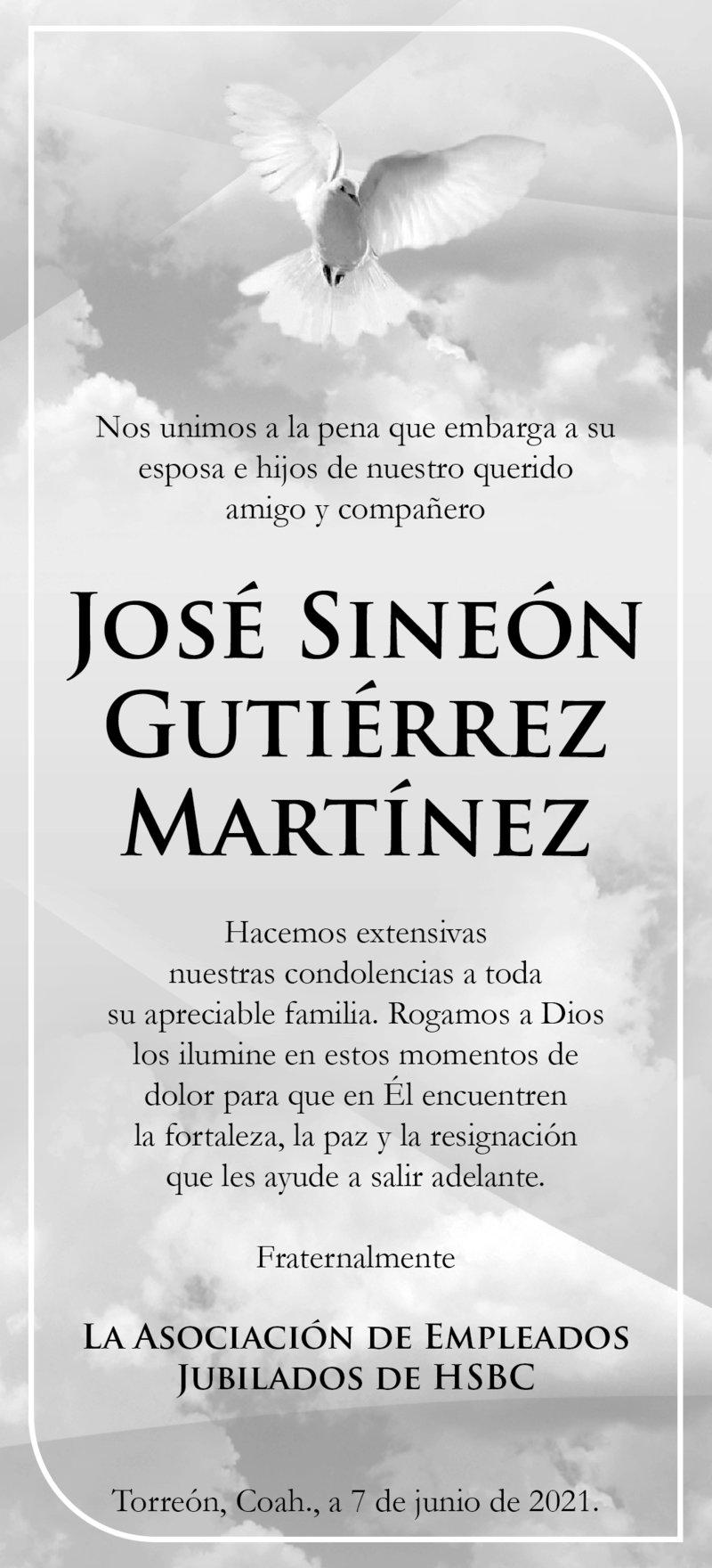 CONDOLENCIA: JOSÉ SINEÓN GUTIÉRREZ MARTÍNEZ. La asociación de empleados jubilados de HSBC, lamentan el fallecimiento de su amigo y compañero José Sineón Gutiérrez Martínez. Descanse en paz.