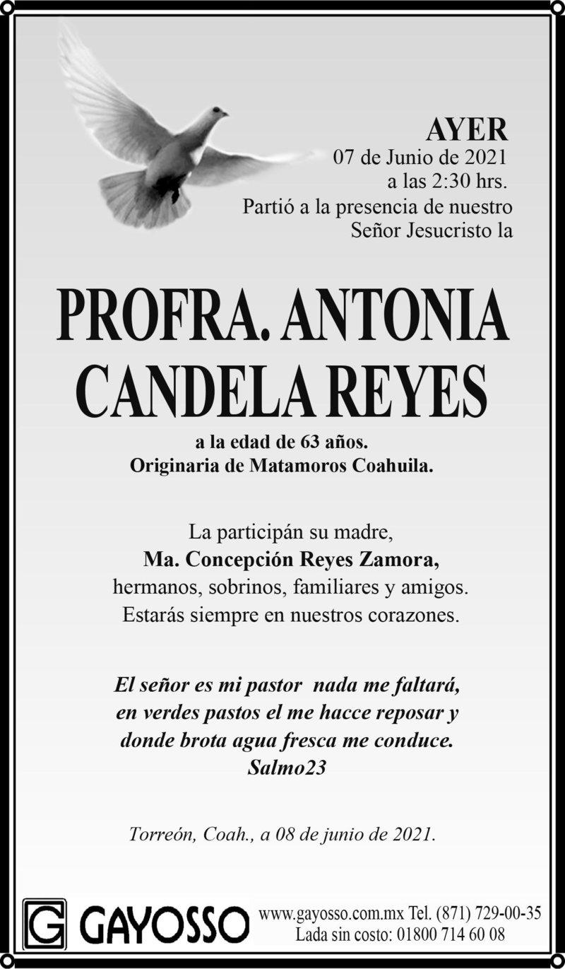 ESQUELA: PROFRA. ANTONIA CANDELA REYES. Ayer 7 de junio a las 2:30 hrs. falleció la Profra. Antonia Candela Reyes. Descanse en paz.