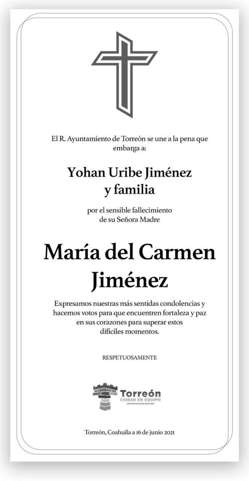 CONDOLENCIA: SRA. MARÍA DEL CARMEN JIMÉNEZ. Ayuntamiento de Torreón expresa su más sentido pésame por el sensible fallecimiento de la Sra. María del Carmen Jiménez. Descanse en paz.