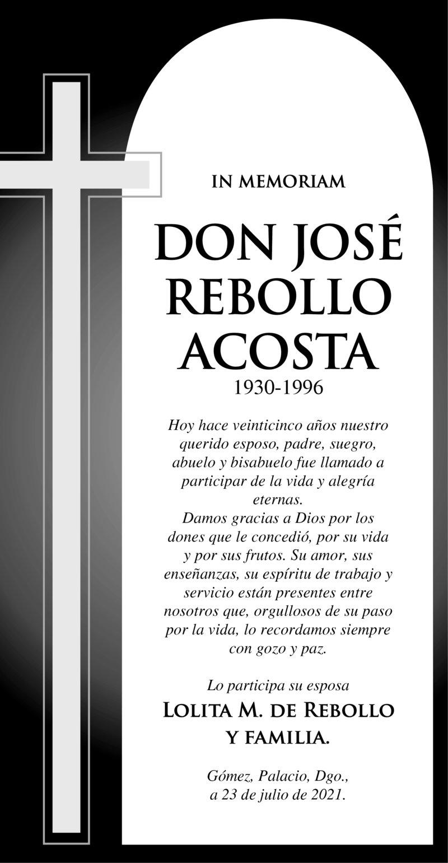 IN MEMORIAM: DON JOSÉ REBOLLO ACOSTA. En el 25° aniversario de la pártida de Don José Rebollo Acosta. Su esposa Lolita M. De Rebollo y familia lo recuerdan con gran cariño y amor.