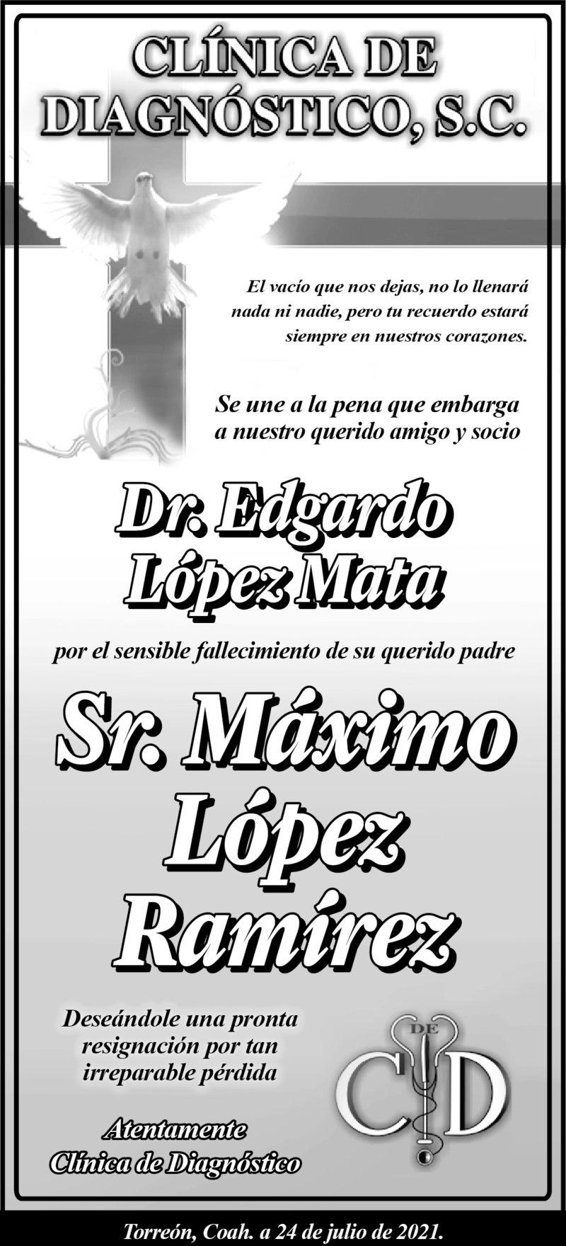 CONDOLENCIA: SR. MÁXIMO LÓPEZ RAMÍREZ. Clínica de diagnóstico se une a la pena que embarga al Dr. Edgardo López Mata por la pérdida de su padre, el Sr. Máximo López Ramírez. Eterno descanso de su alma.