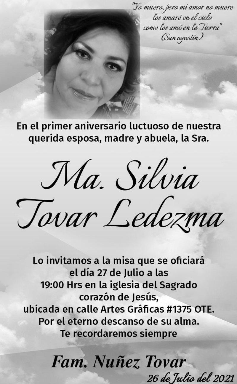 IN MEMORIAM: SRA. MA. SILVIA TOVAR LEDEZMA. En su primero año luctuoso. La misa será el 27 de julio a las 19 hrs. en la iglesia del Sagrado Corazón de Jesús.