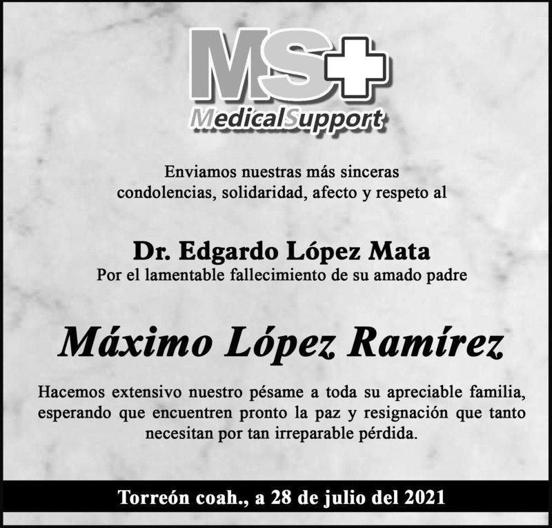 CONDOLENCIA: MÁXIMO LÓPEZ RAMÍREZ. Medical Support lamenta el fallecimiento del Sr. Máximo López Ramírez. Descanse en paz.