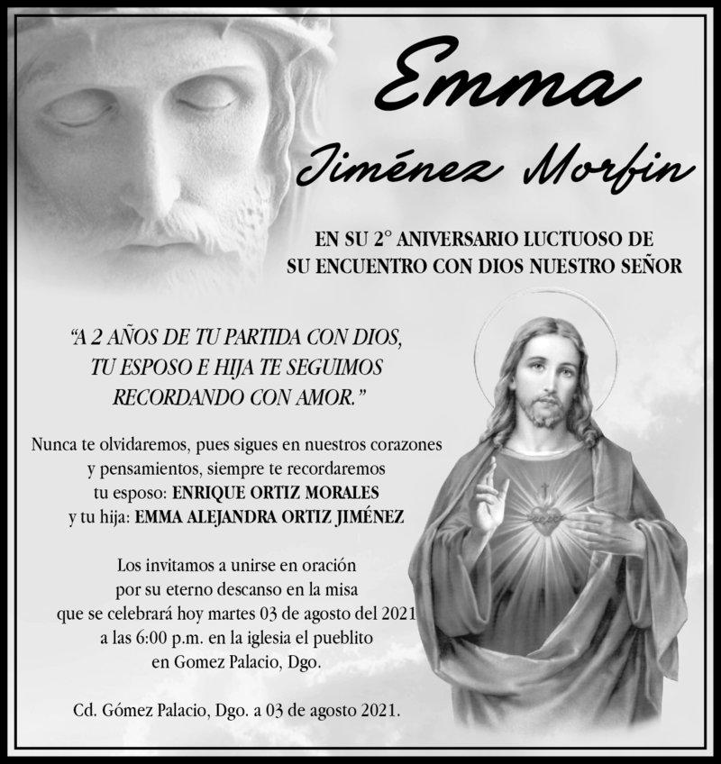 IN MEMORIAM: EMMA JIMÉNEZ MORFIN. En su 2° año luctuoso, la misa se realizará hoy 3 de agosto a las 6 p.m. en la iglesia El Pueblito en Gómez Palacio, Dgo.