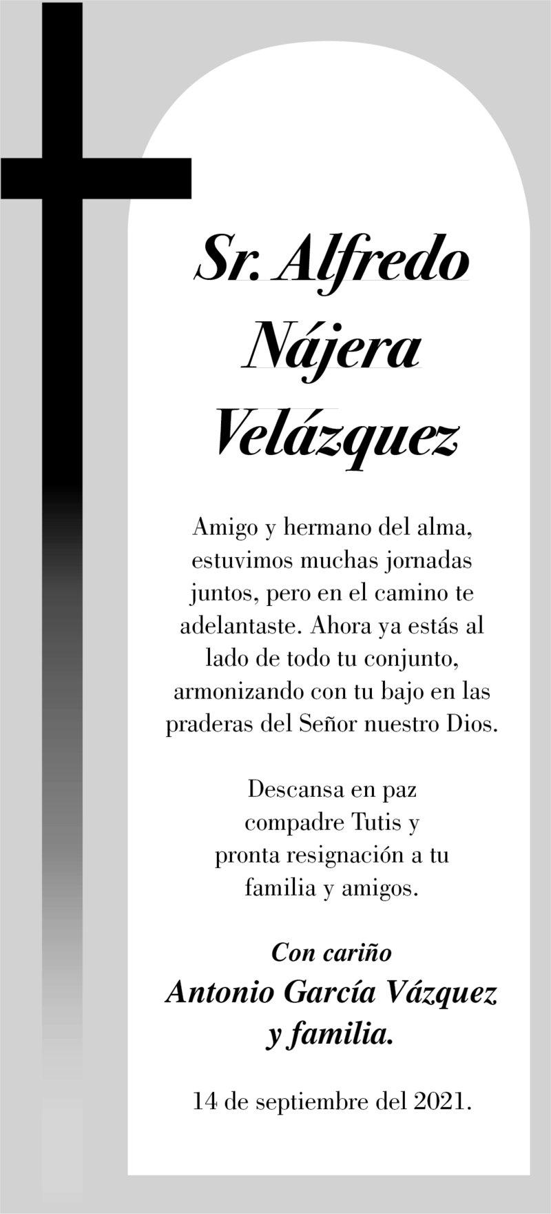CONDOLENCIA: SR. ALFREDO NÁJERA VELÁZQUEZ.