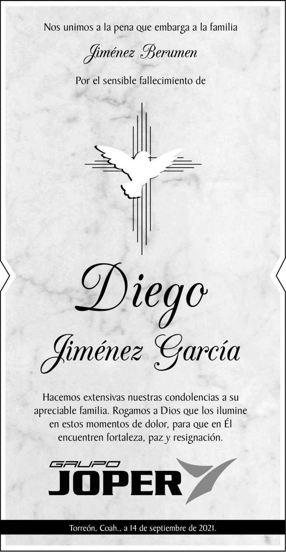 CONDOLENCIA: DIEGO JIMÉNEZ GARCÍA. Grupo Joper, envía su más sentido pésame a la Familia Jiménez Berumen, por el fallecimiento de Diego. Eterno descanso de su alma.