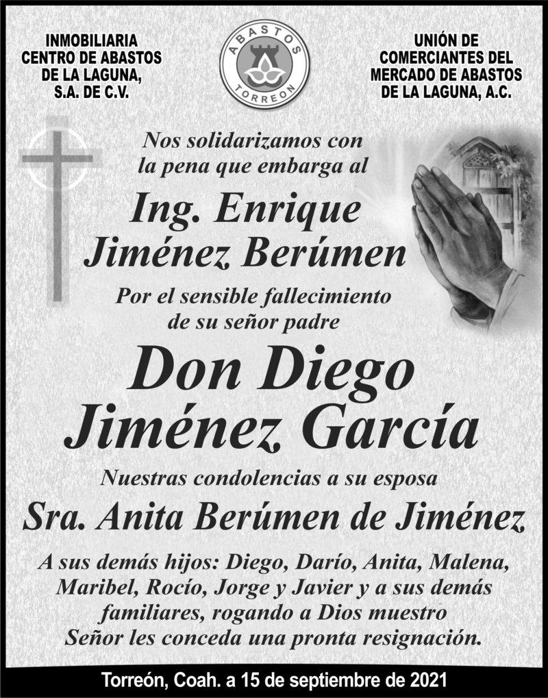 CONDOLENCIA: DON DIEGO JIMÉNEZ GARCÍA. Inmobiliaria centras de Abastos de la Laguna, S.A. de C.V. y unión de comerciantes del Mercado de Abastos, lamentan la pérdida de Don Diego. Descanse en paz.
