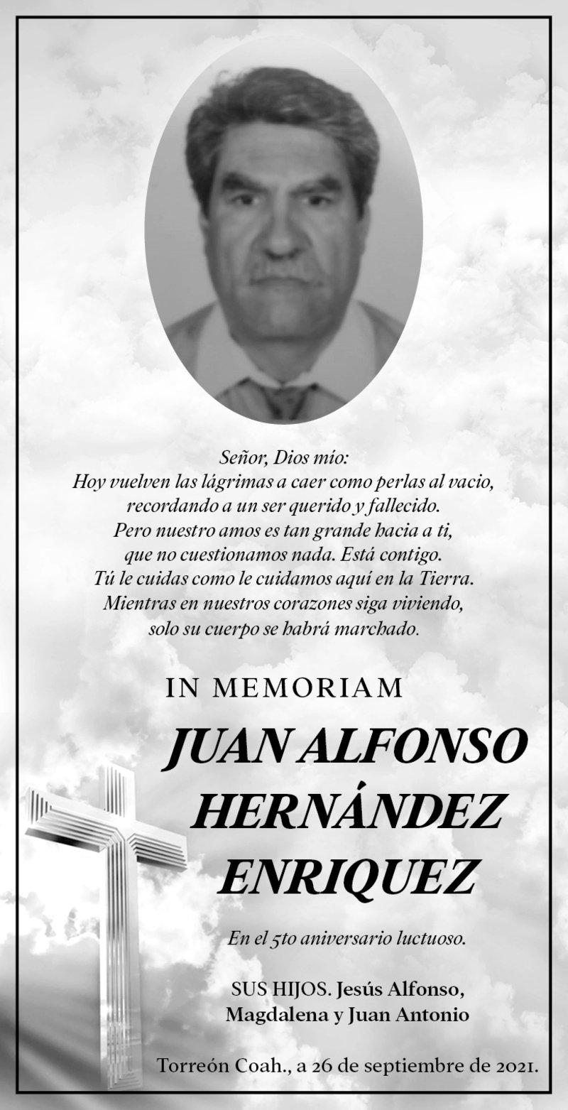 IN MEMORIAM: JUAN ALFONSO HERNÁNDEZ ENRIQUEZ. En su 5° año luctuoso, su hijos: Jesús Alfonso, Magdalena y Juan Antonio lo recuerdan con gran amor y cariño. Descanse en paz.