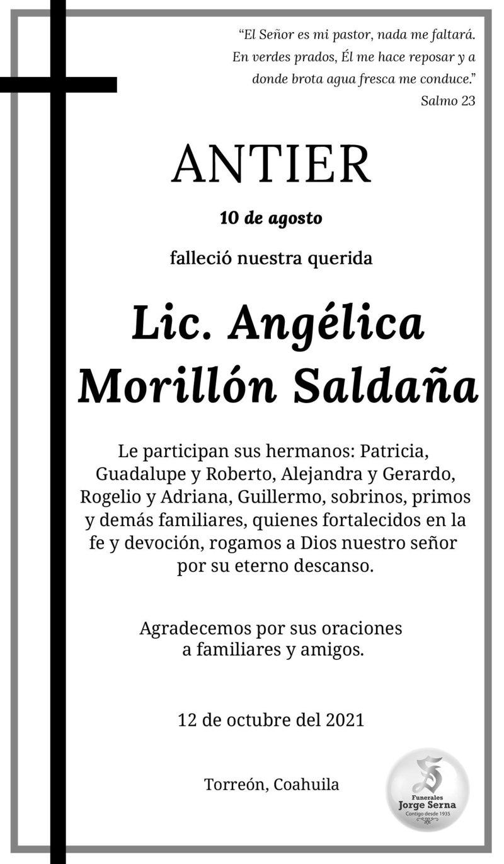 ESQUELA: LIC. ANGÉLICA MORILLÓN SALDAÑA. Antier 10 de octubre, falleció la Lic. Angélica. Eterno descanso de su alma.
