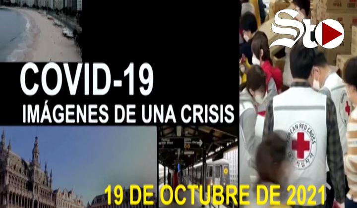 Covid-19 Imágenes de una crisis en el mundo del 19 de octubre