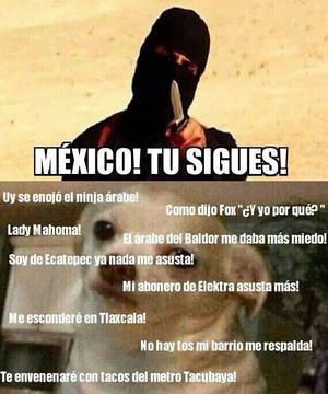 Los mexicanos desestimaron la amenaza en el video del Estado Islámico.
