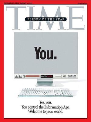 """En 2006, la revista reconoció a sus usuarios nombrándolos """"personaje del año"""" en pleno inicio del auge de la era de la información."""
