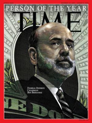 """La """"persona del año"""" del 2009 fue Ben Bernanke, expresidente de la Reserva Federal de los Estados Unidos (Fed)."""