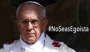 El hash tag #NoSeasEgoísta se volvió tendencia ante el revuelo causado por la reacción del obispo de Roma, mismo que aprovecharon para compartir las imágenes representando distintas situaciones de la vida diaria.