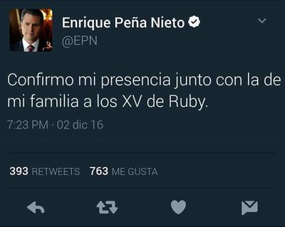 Peña Nieto no se querrá perder los Xv de Rubí según los tuiteros.