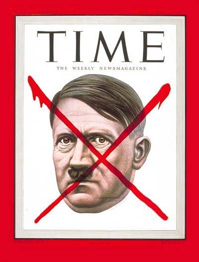 Adolfo Hitler. Apareciendo por primera vez en la portada de la revista antes de iniciar la Segunda Guerra Mundial y una vez más hasta el final de sus días, colocando solamente su rostro con una cruz roja en él, para dar a conocer su muerte.