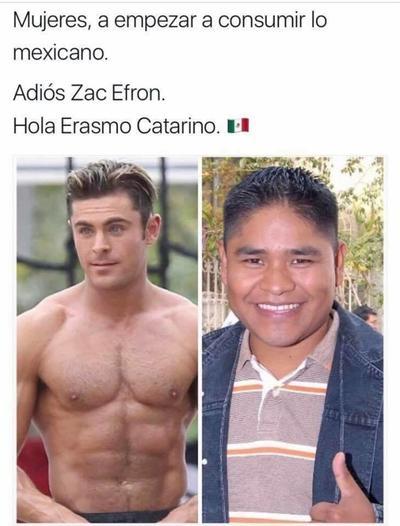 Y aquí otra decisión compleja, adiós Zac Efron, hola Erasmo Catarino (: