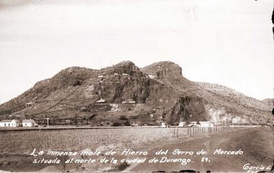 El gran Cerro de Mercado fue el motivo por el que los españoles llegaron a Durango.