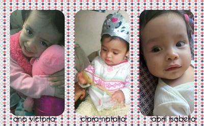 Ana Victoria, Clara Natalia y Abril Isabella.