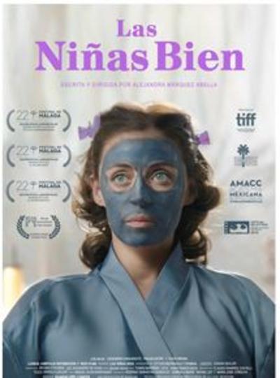 """PEOR MEXICANA: Las niñas bien. El respeto a la subliteratura no crea una buena película. Asimismo, respetar buena literatura tampoco lo logra. Lo confirma la pésima """"El complot mongol""""."""