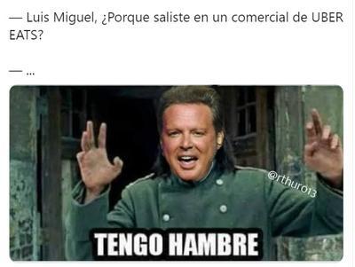 Llegan los memes de la colaboración de Luis Miguel y Uber Eats