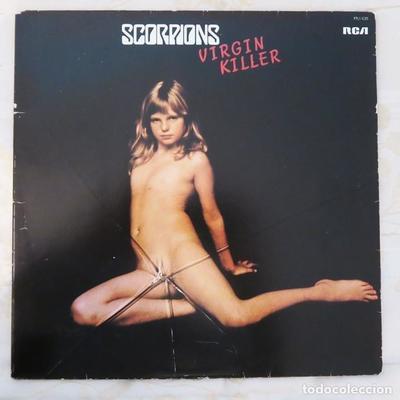 VIRGIN KILLER: La discográfica decidió poner en el álbum de Scorpions a una niña rubia y desnuda cuyos genitales eran tapados por la ruptura de un vidrio. La portada fue cambiada en varios países porque, además, era 1976 y la pornografía infantil comenzaba a conocerse.